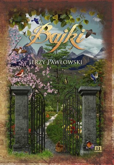 Jerzy Pawłowski - Bajki